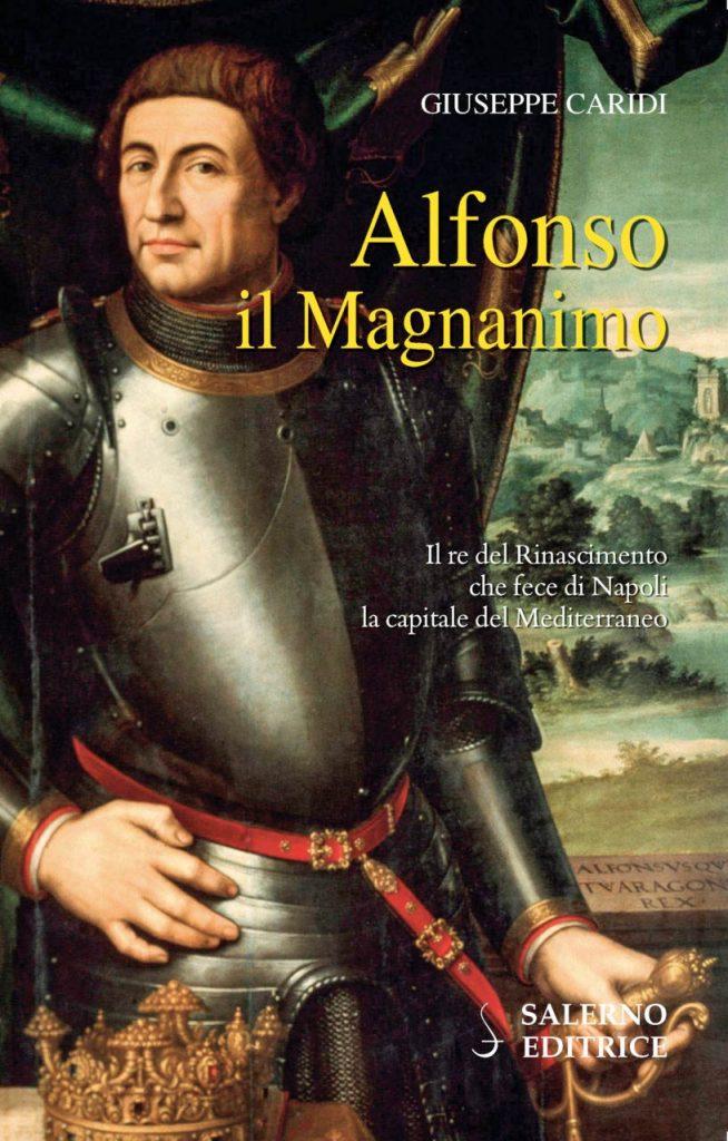 Alfonso il Magnanimo, libro di Giuseppe Caridi